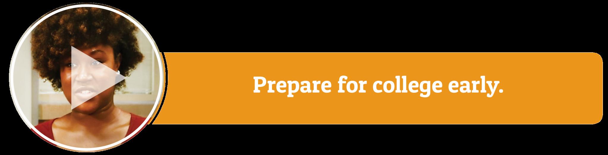 Video: Prepare for college early