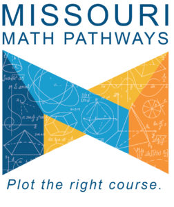 Missouri Math Pathways. Plot the right course. Logo.