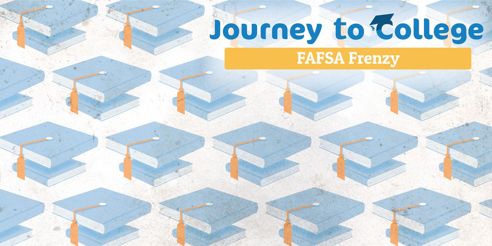 FAFSA Frenzy